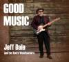 Jeff Dale and The South Woodlawners - Good Music