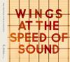 Paul McCartney and Wings - Wings at the Speed of Sound (Deluxe Edition)