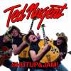 Ted Nugent - Shutup and Jam