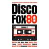 VA - Disco Fox 80 - The Original Maxi Vol 2 2014 Singles Collection