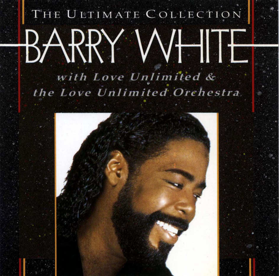 Barry White Ultimate Collection: Barry White The Ultimate Collection Track List : Glamanan